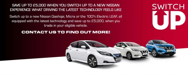 SAVE UP TO £5,000 WHEN YOU SWITCH UP TO A NEW NISSAN